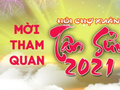 Thư mời tham quan Hội chợ Xuân Tân Sửu 2021